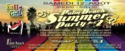 Palm beach party Mégalo Party and Full Girlz cannes tendances cannes festival